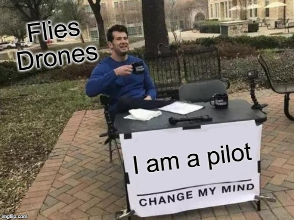 Not a real pilot drone memes