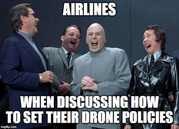 Travel Drone Memes - Airline Drone Policies