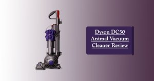 The Dyson DC50 Animal Review