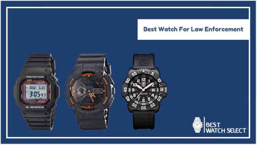 Best Watch For Law Enforcement