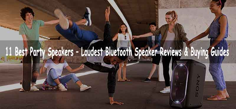 Top Rated 11 Best Party Speakers In 2020 Reviews And Guide Portable Outdoor