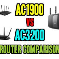 AC1900 vs AC3200 Router Comparisons