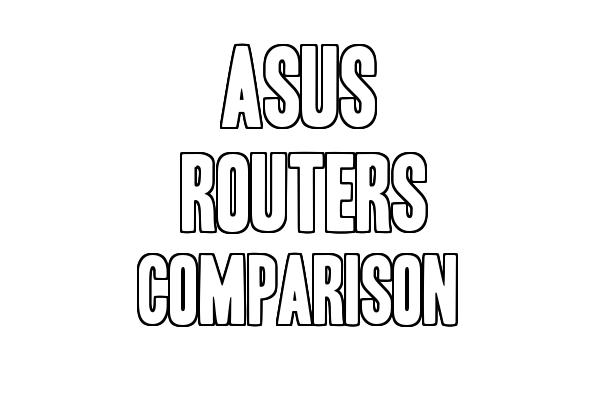 Asus RT-AC88U vs RT-AC5300U vs RT-AC87U vs RT-AC3200