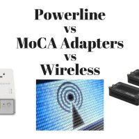 Powerline vs MoCA vs Wi-Fi: Which Home Network Type Is Best?