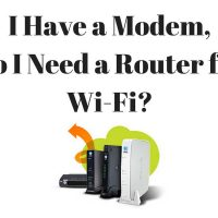 I Have A Modem, Do I Need A RouterForWi-Fi?
