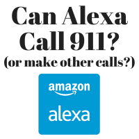 Can Alexa Call 911?