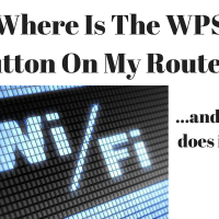 Where Is The WPS Button On My Router? And What Does WPS Do?