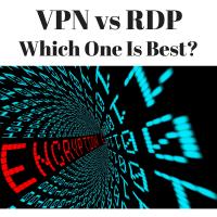 VPN vs Remote Desktop Protocol (RDP)