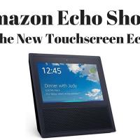 Amazon Echo Show: New Touchscreen Echo
