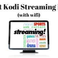 Best Kodi Streaming Box With Wifi