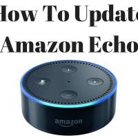 How To Update Amazon Echo