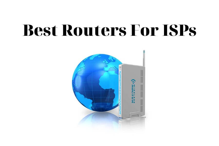 Best ISP Routers
