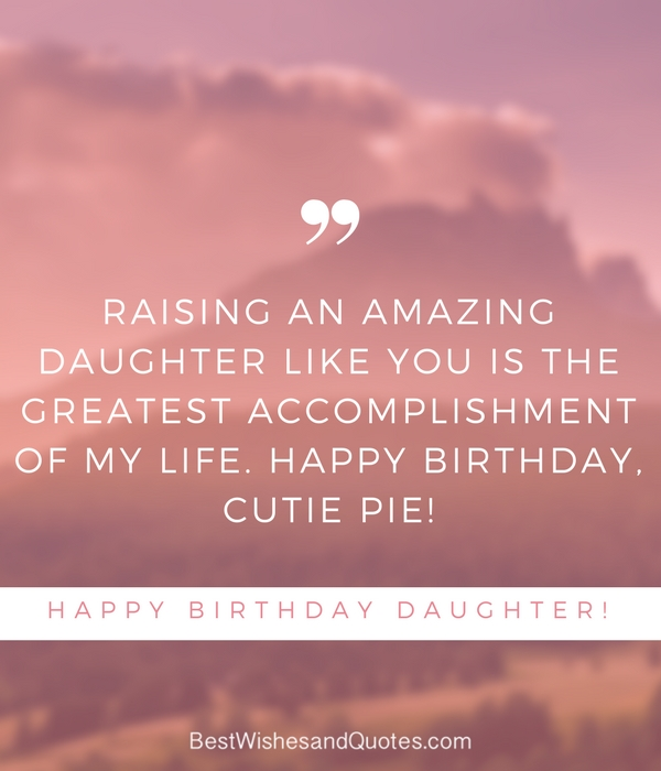 35 Beautiful Ways To Say Happy Birthday Daughter Unique Quotes