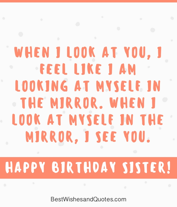 35 Special And Emotional Ways To Say Happy Birthday Sister