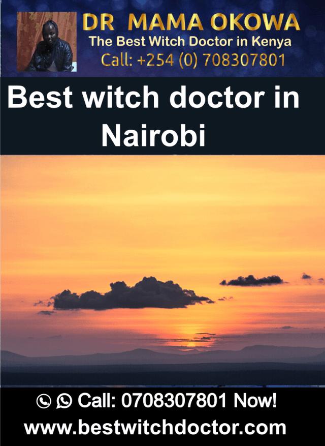 Best witch doctor in Nairobi