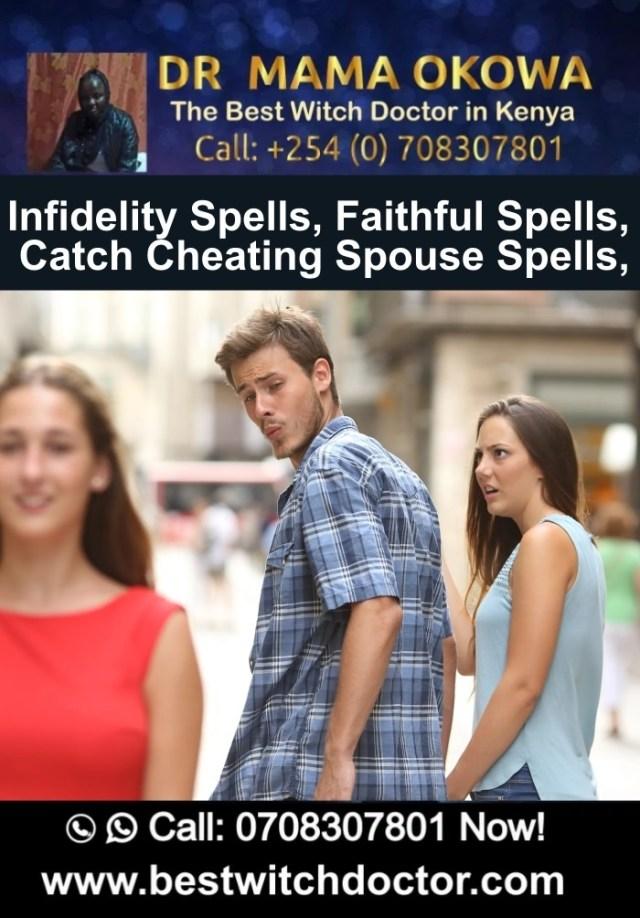 Infidelity Spells, Faithful Spells, Catch Cheating Spouse Spells