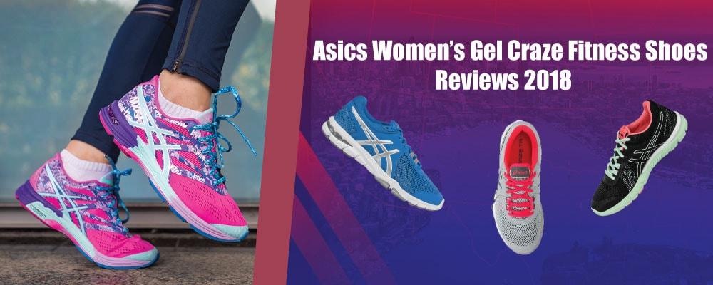 Asics Women's Gel Craze Fitness Shoes Reviews 2018