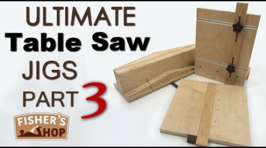 Shop Work: Ultimate Table Saw Jigs Part 3