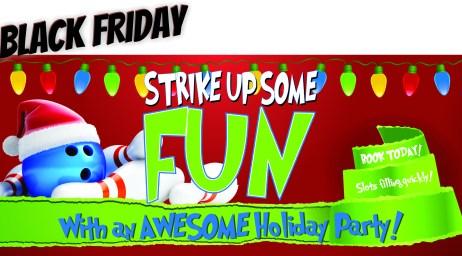 STRIKE UP SOME FUN Black Friday
