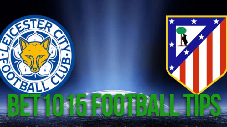 Leicester City v Atletico Madrid prediction