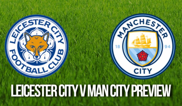Leicester City v Manchester City Prediction