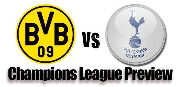 Borussia Dortmund v Tottenham Preview