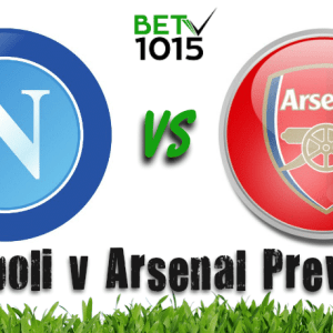 Napoli v Arsenal Predictions and Preview