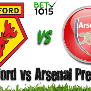 Watford vs Arsenal Preview and Predictions