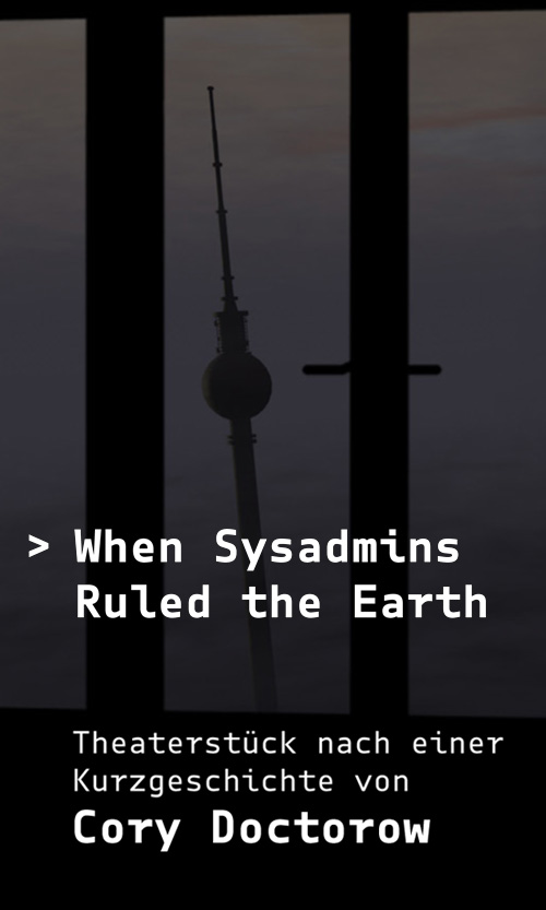 When Sysadmins Ruled The Earth