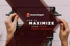 How-to-Maximize-Your-Book-Press-Release-1024x675