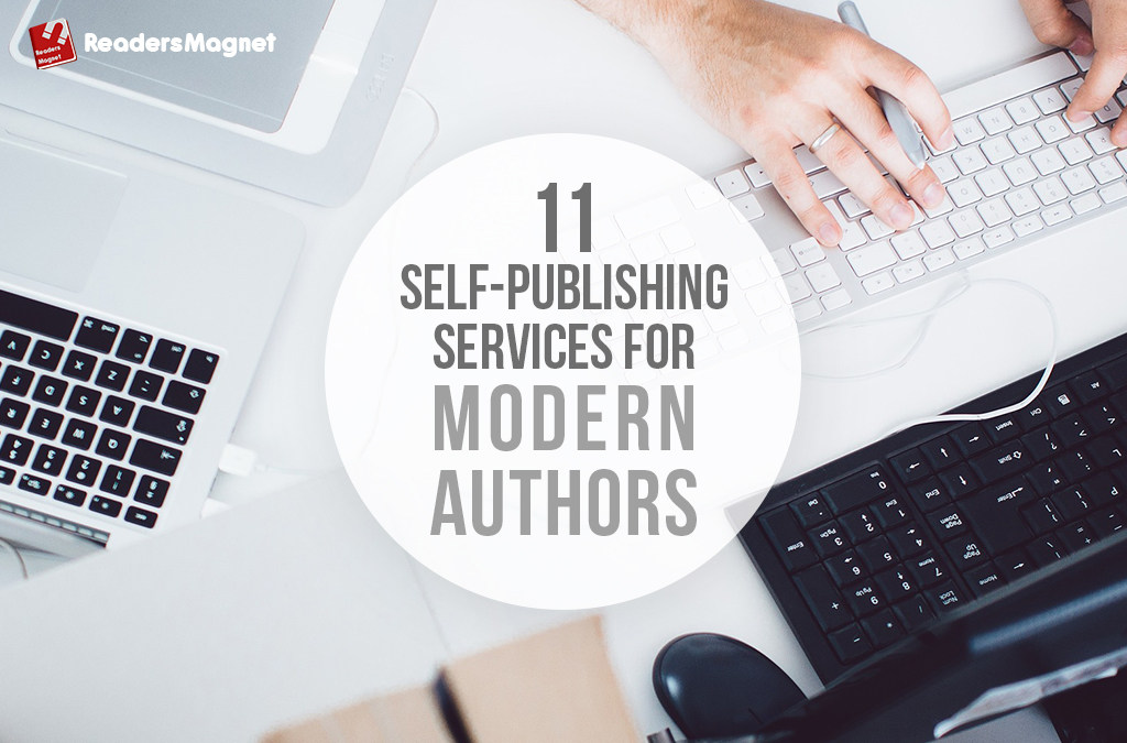 11 Self Publishing Services for Modern Authors