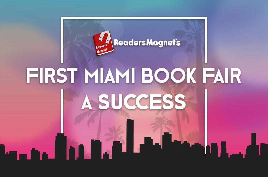 READERSMAGNET'S FIRST MIAMI BOOK FAIR A SUCCESS