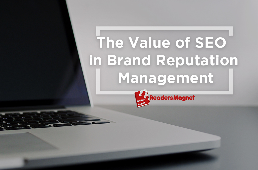 The Value of SEO in Brand Reputation Management
