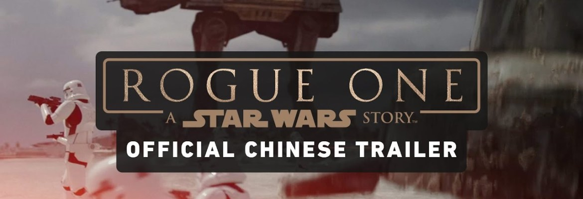 yt-858-Rogue-One-A-Star-Wars-Story-Official-Chinese-Trailer