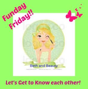 Beth and Beauty's Funday Friday!