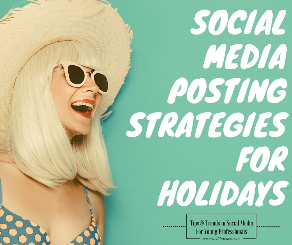 social media posting strategies for the holidays to connect you with your followers
