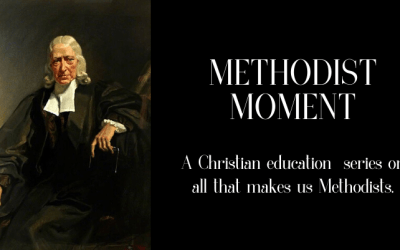 Introducing Methodist Moment