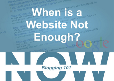 When is a Website Not Enough? Now.