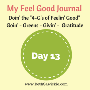 My feel good journal - day 13 http://www.BethSawickie.com