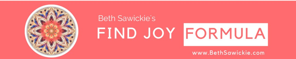 Find Joy Formula - Beth Sawickie