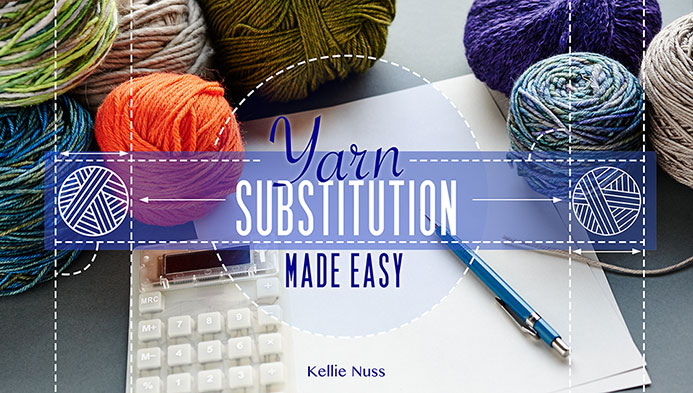 Yarn Substitution with Kellie Nuss