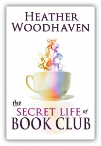 Secret Life of Book Club, The - Heather Woodhaven