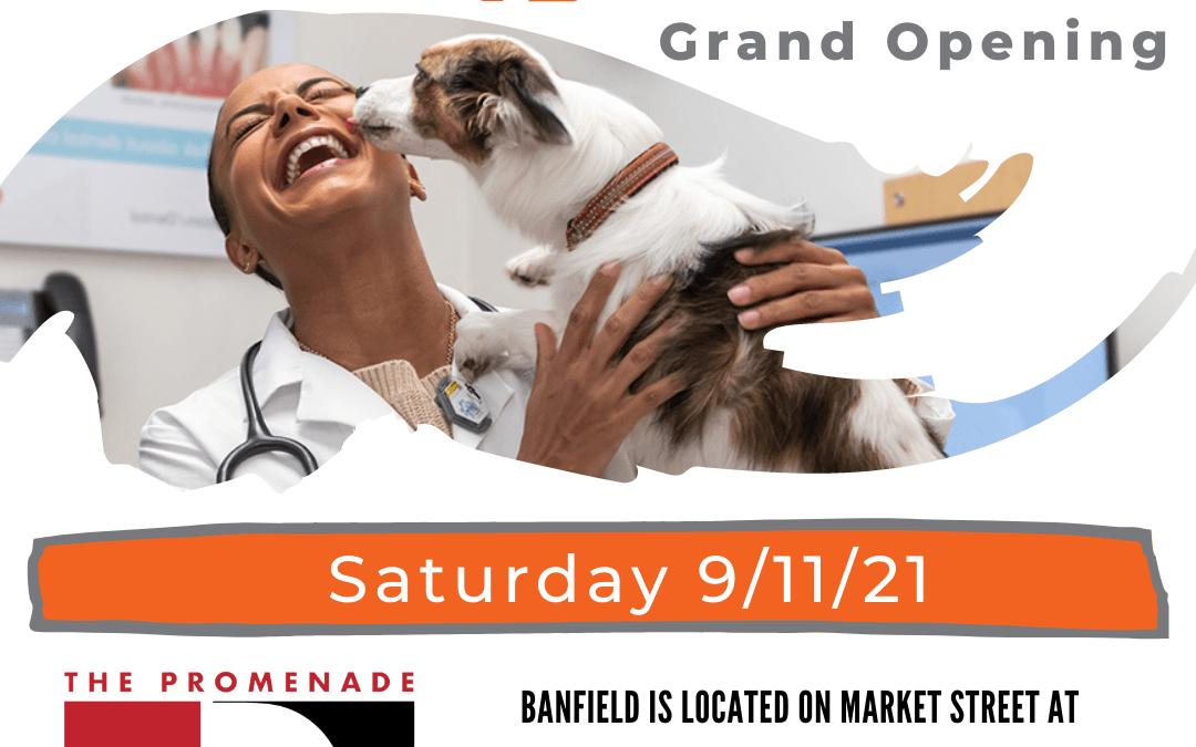 Banfield Pet Hospital Grand Opening, Saturday at The Promenade at Upper Dublin