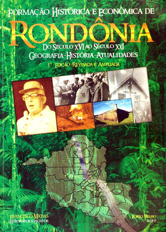 Formação-histórica-e-econômica-de-rondônia-do-´seculo-XVI-ao-século-XXI---Mathias