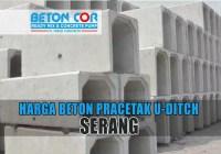 harga beton precast u ditch serang