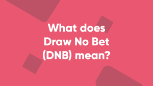 draw no bet featured what is it