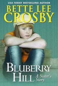 Blueberry Hill by Bette Lee Crosby