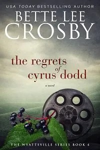 The Regrets of Cyrus Dodd