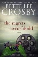 The Regrets of Cyrus Dodd eBook