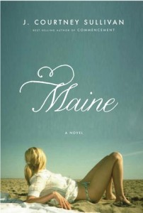 Maine - a novel by J. Courtney Sullivan